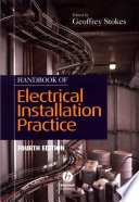 Handbook of Electrical Installation Practice, 4th Edition, Geoffrey Stokes, 2003