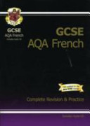 GCSE French AQA Complete Revision and Practice with Audio CD