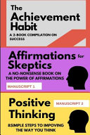 The Achievement Habit A 2 Book Compilation On Success PDF
