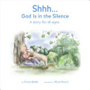 Shhh God Is In The Silence