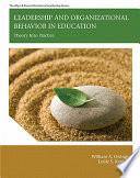 Leadership and Organizational Behavior in Education