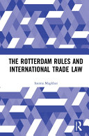 The Rotterdam Rules and International Trade Law