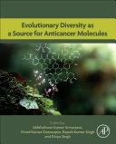 Evolutionary Diversity as a Source for Anticancer Molecules