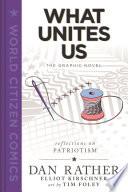 What Unites Us  The Graphic Novel Book PDF