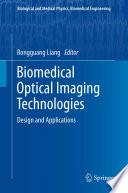 Biomedical Optical Imaging Technologies