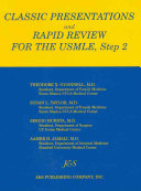 Classic Presentations and Rapid Review for the USMLE  Step 2 Book