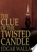 Free The Clue of the Twisted Candle Book