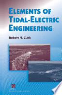 Elements of Tidal Electric Engineering