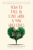 How to Fall in Love with a Man Who Lives in a Bush [Pdf/ePub] eBook