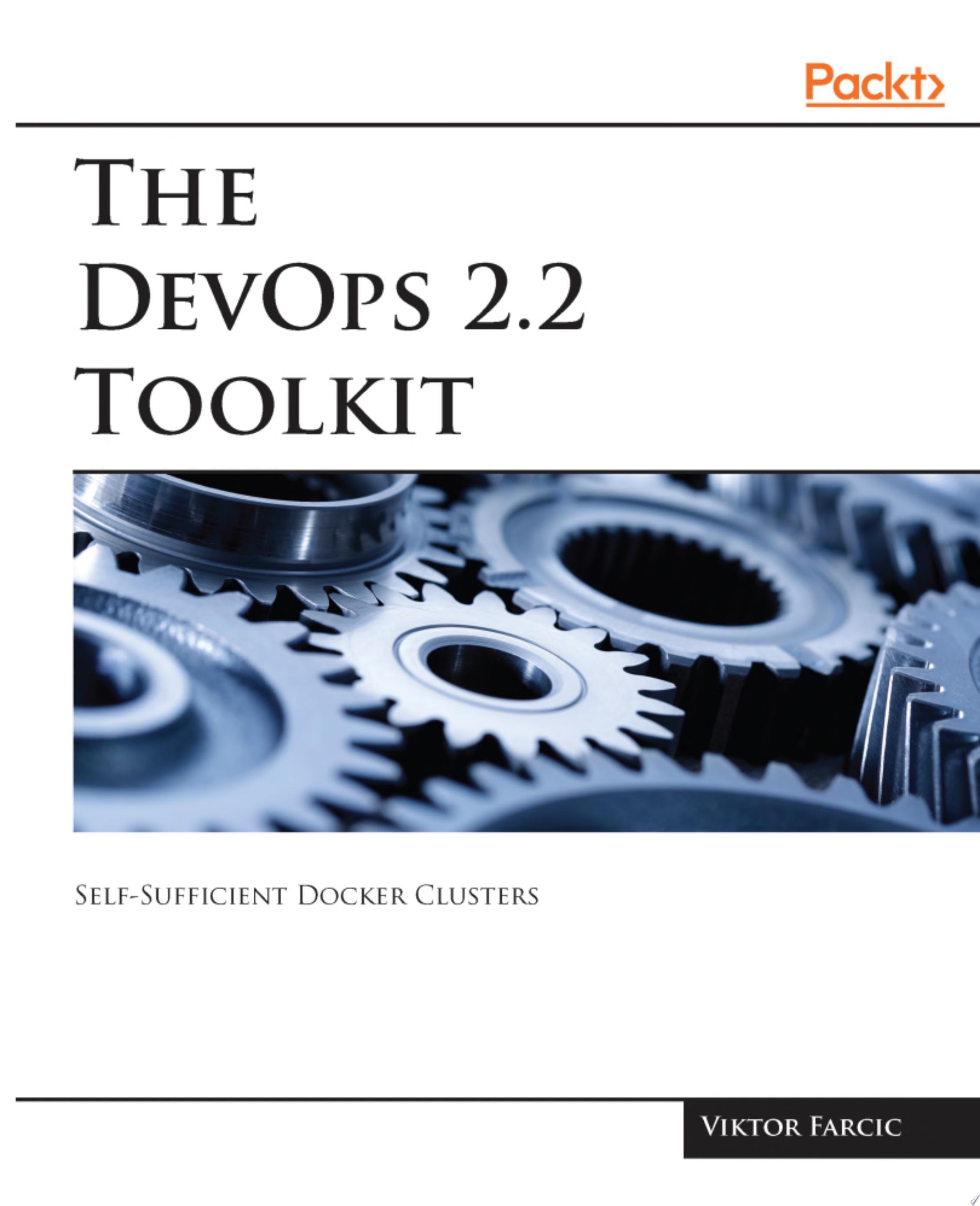 The DevOps 2 2 Toolkit