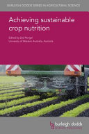 Achieving Sustainable Crop Nutrition Book