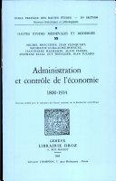 Administration et contrôle de l'économie, 1800-1914