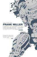 The Complete Frank Miller Robocop Omnibus [Pdf/ePub] eBook