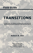 Transitions: A Field Guide for Military Professionals and ...