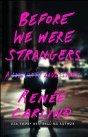 Before We Were Strangers Pdf/ePub eBook