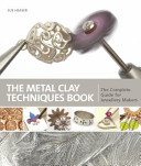 Metal Clay Techniques