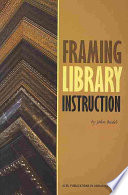 Framing Library Instruction
