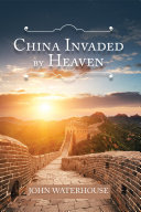 China Invaded by Heaven