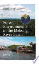Forest Environments In The Mekong River Basin Book PDF