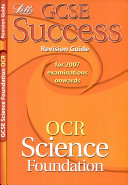 GCSE OCR Science Foundation Success Revision Guide