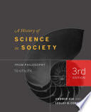 A History of Science in Society, From Philosophy to Utility, Third Edition by Andrew Ede,Lesley B. Cormack PDF