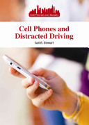 Cell Phones and Distracted Driving