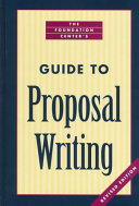 The Foundation Center s Guide to Proposal Writing