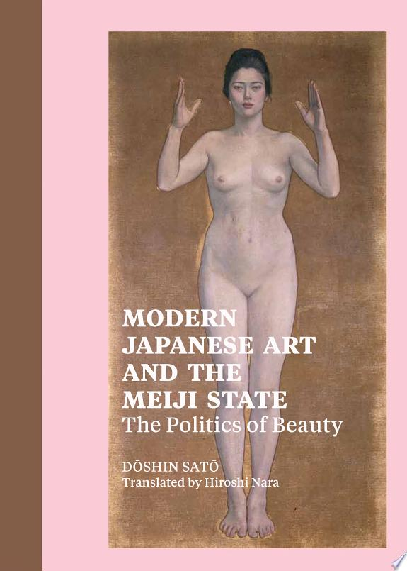 Modern Japanese Art and the Meiji State