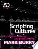 Scripting Cultures