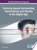 Evolving Issues Surrounding Technoethics and Society in the Digital Age