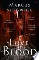 A Love Like Blood Book PDF