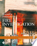 Scientific Protocols for Fire Investigation  Third Edition Book