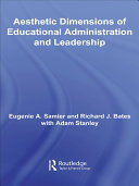 The Aesthetic Dimensions of Educational Administration & Leadership