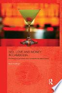 Sex  Love and Money in Cambodia