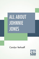 All About Johnnie Jones