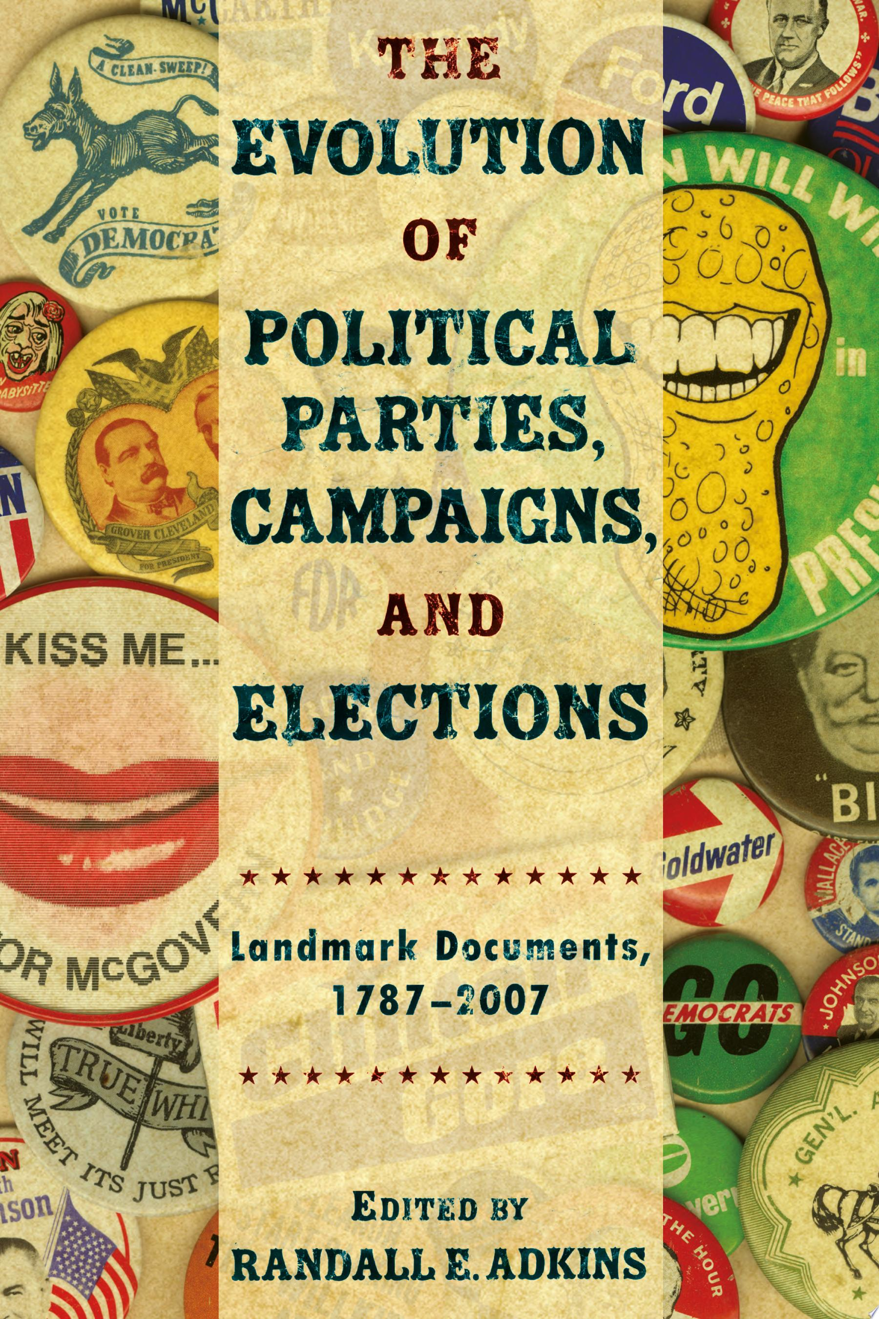 The Evolution of Political Parties  Campaigns  and Elections