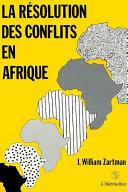 La résolution des conflits en Afrique Pdf/ePub eBook