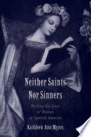 Neither Saints Nor Sinners
