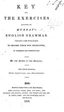 Key to the Exercises adapted to Murray's English Grammar ... The eighth edition improved