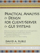 Practical Analysis and Design for Client server and GUI Systems Book