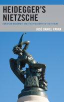 Heidegger's Nietzsche