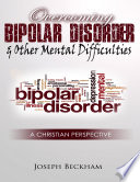 Overcoming Bipolar   Other Mental Difficulties