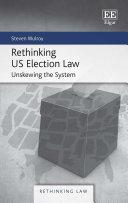 Rethinking US Election Law Pdf/ePub eBook