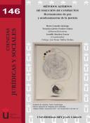 Métodos alternativos de solución de conflictos: perspectiva multidisciplinar