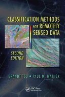 Classification Methods for Remotely Sensed Data  Second Edition Book