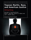 Trayvon Martin  Race  and American Justice