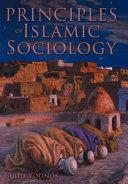 Principles of Islamic Sociology