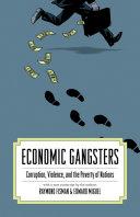 Pdf Economic Gangsters