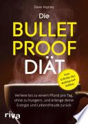 Die Bulletproof-Diät