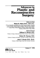 Advances in Plastic and Reconstructive Surgery
